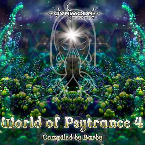 World Of Psytrance 4 (Compiled by Barby) (2021)