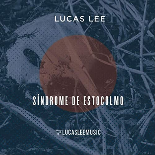 Lucas Lee - Sindrome De Estocolmo (2021)